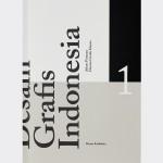Desain Grafis Indonesia dalam Pusaran Desain Grafis Dunia – Edisi Khusus