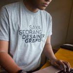 (PRE-ORDER) T-Shirt Bordir 'Saya Seorang Desainer Grafis'