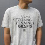 T-Shirt Saya Seorang Desainer Grafis (LIGHT GRAY)